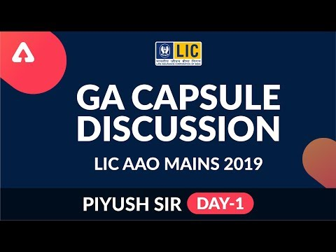 GA CAPSULE DISCUSSION DAY 1 | LIC AAO MAINS 2019  | 8 P.M | Piyush Sir