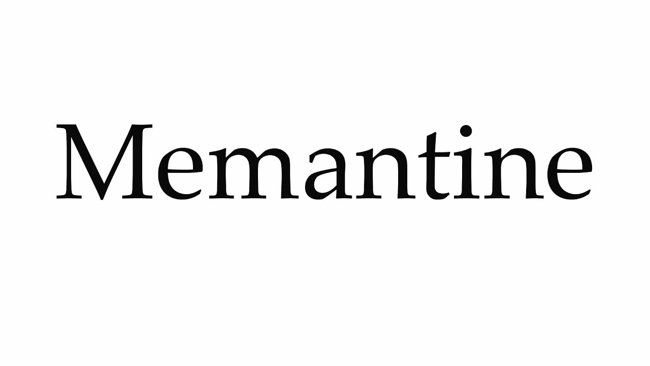 How to pronounce memantine pronunciation guide