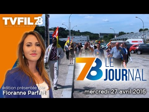78-le-journal-edition-du-mercredi-27-avril-2016