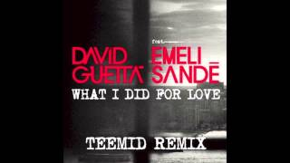 What i Did For Love (TEEMID Remix) - David Guetta
