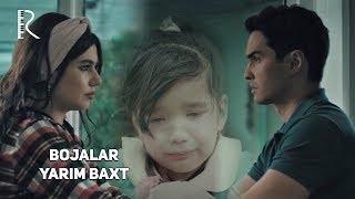 Bojalar - Yarim baxt | Божалар - Ярим бахт