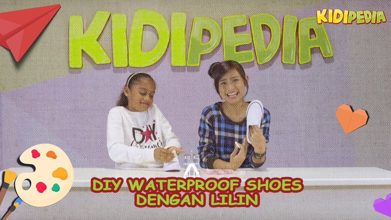 DIY 'Waterproof Shoes' dengan Lilin! | Erissa & Kashika | Kidipedia Ep18