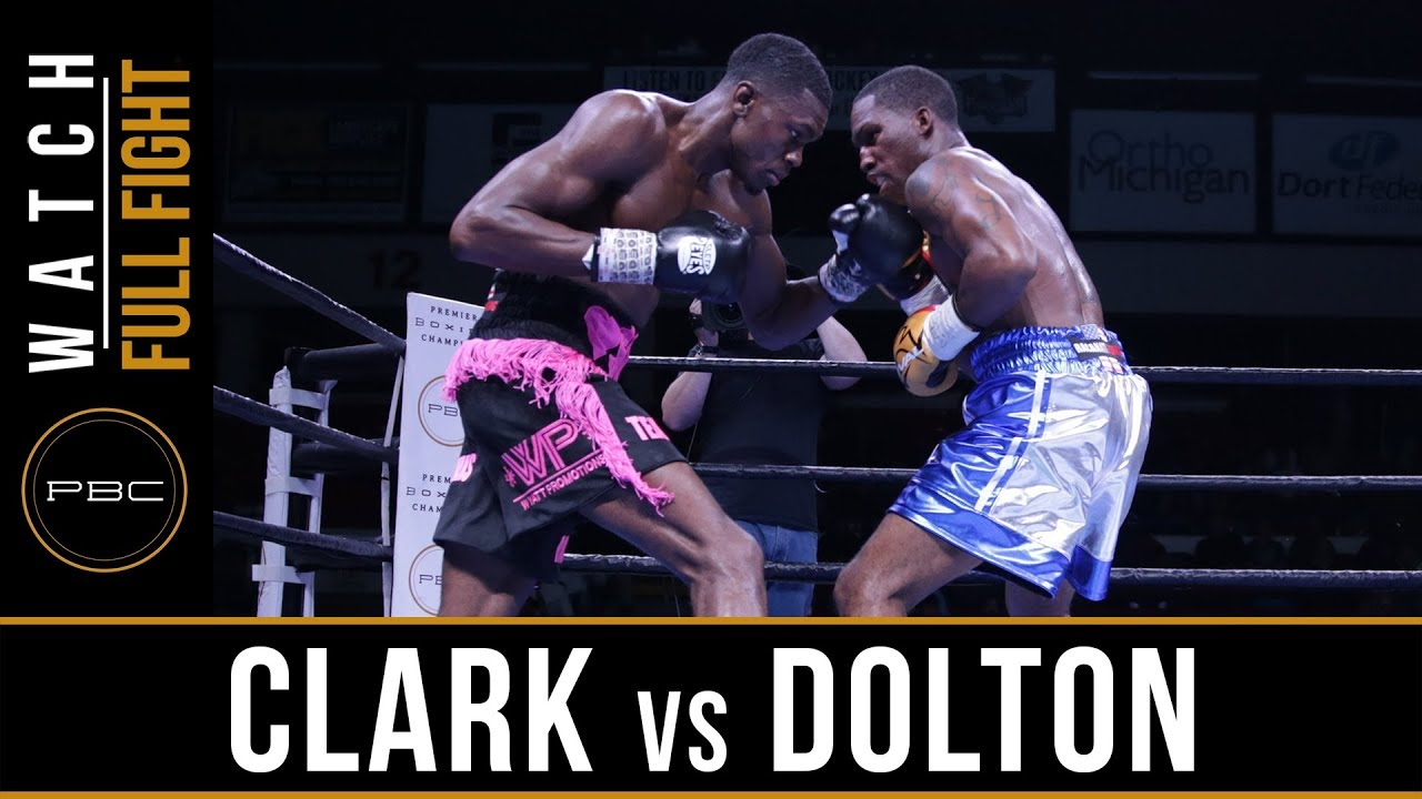 Clark vs Dolton FULL FIGHT: November 18, 2017 - PBC on FS1