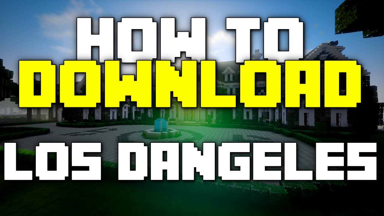 How To Download Los Dangeles To Xbox   PC Full Tutorial - Minecraft xbox 360 los angeles map download