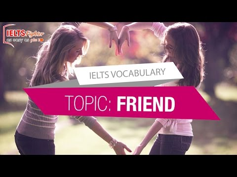 [IELTS Vocabulary] - Topic: Friends