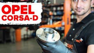 Reemplazar Juego de cojinete de rueda OPEL CORSA: manual de taller