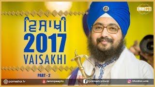 Part 2 - VAISAKHI SAMAGAM 2017 - G_Parmeshar Dwar