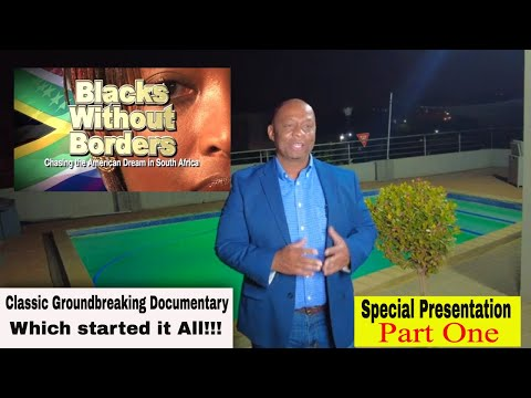 South Africa   Blacks without Borders and The Real South Africa Part 1
