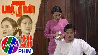 image Luật trời - Tập 28[5]: Bà Trang kêu Tiến tống cổ Bích ra ngoài vì cho rằng cô muốn thôn tính gia sản
