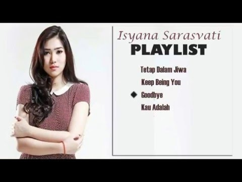 Isyana Sarasvati - Tetap Dalam Jiwa The Best Collection 2015 Full Album