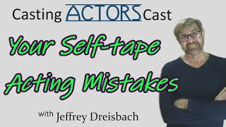 Your Self-tape Acting Mistakes