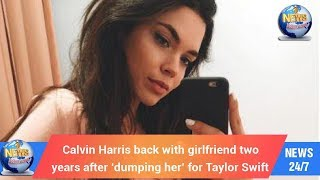 Today's World: Calvin Harris back with girlfriend two years after 'dumping her' for Taylor Swift