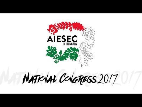 Takeover National Congress 2017 After movie - AIESEC in Hungary