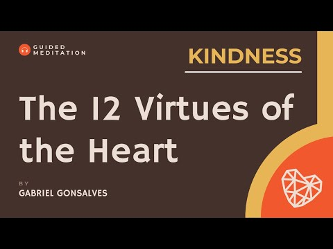 The Inner Temple of the Heart: Guided Meditation on Kindness with Gabriel Gonsalves