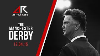 The Manchester Derby 2015 by @aditya_reds
