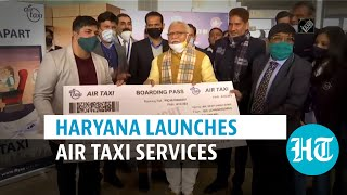 Haryana CM inaugurates India's first air taxi service from Chandigarh to Hisar