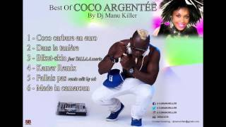 Coco Argentee fallais pas, Best of by dj manu killer