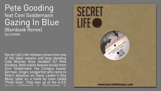 Pete Gooding feat Coni Soddemann - Gazing In Blue (Bambook Remix)