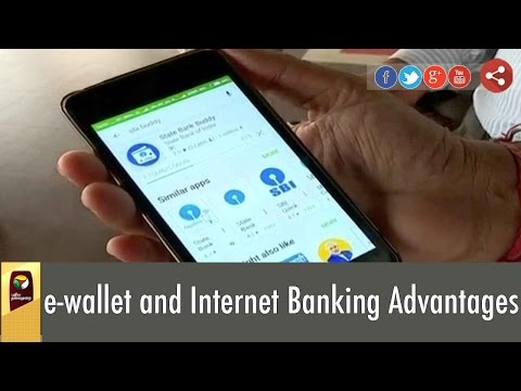 e-wallet and Internet Banking Advantages