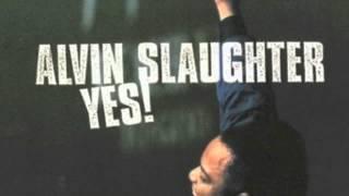 Alvin Slaughter - Allelujah Praise Jehova