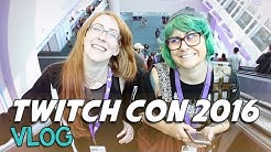 Twitch Con 2016 VLOG with Commander Holly & ProJared - Atelier Heidi
