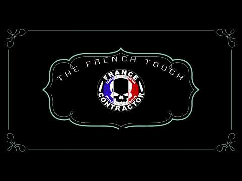 FRANCE CONTRACTOR the FRENCH TOUCH