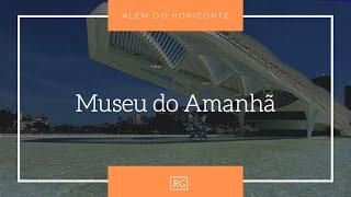 Além do Horizonte   Museu do Amanhã