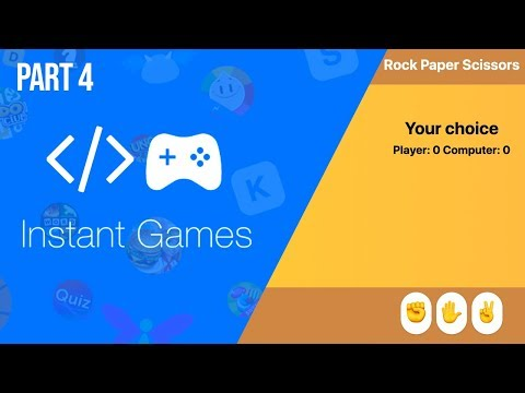 Make a Rock Paper Scissors game - [optional]Facebook Instant Game Development Tutorial Part 3 thumbnail