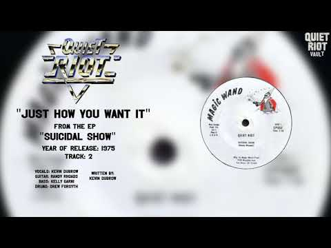 Quiet Riot - Just How You Want It