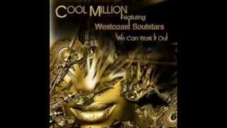 Cool Million Feat. Westcoast Soulstars - We Can Work It Out (12 Mix)