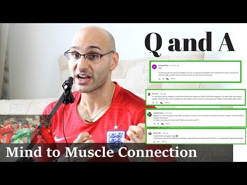 Q and A: Is Mind to Muscle Connection Overrated?