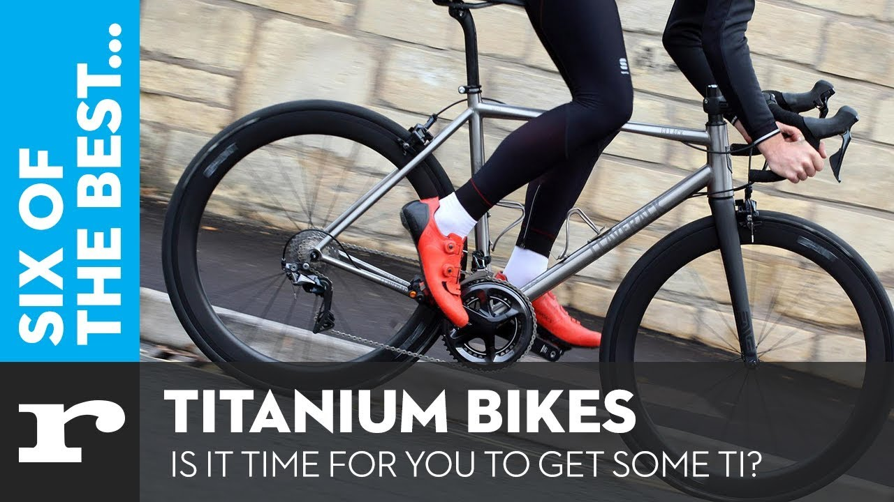 23a68e9745f5 Six of the best Titanium Bikes - Is it time for you to get some TI ...