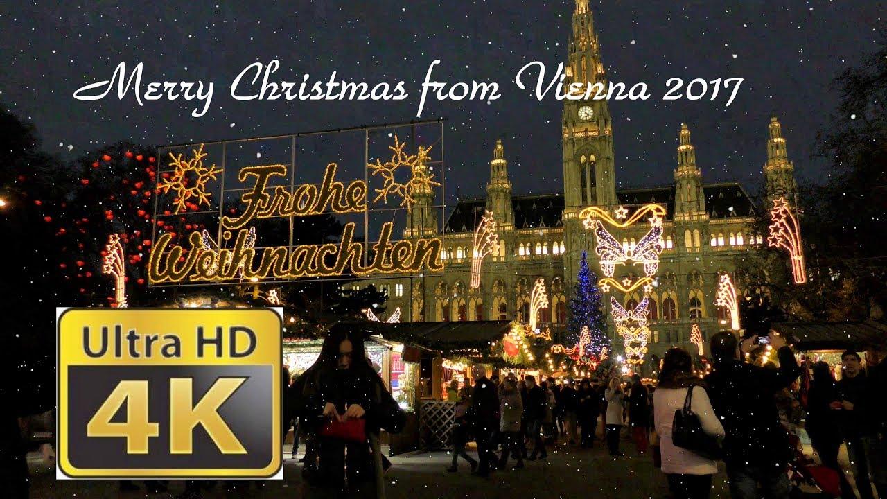 Frohe Weihnachten Mazedonisch.Merry Christmas From Vienna 2017 Uhd 4k
