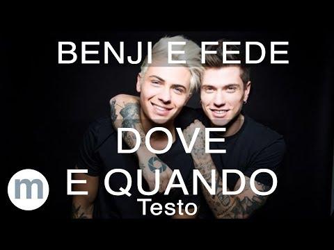 Dove e Quando - Benji & Fede (Testo e Musica)