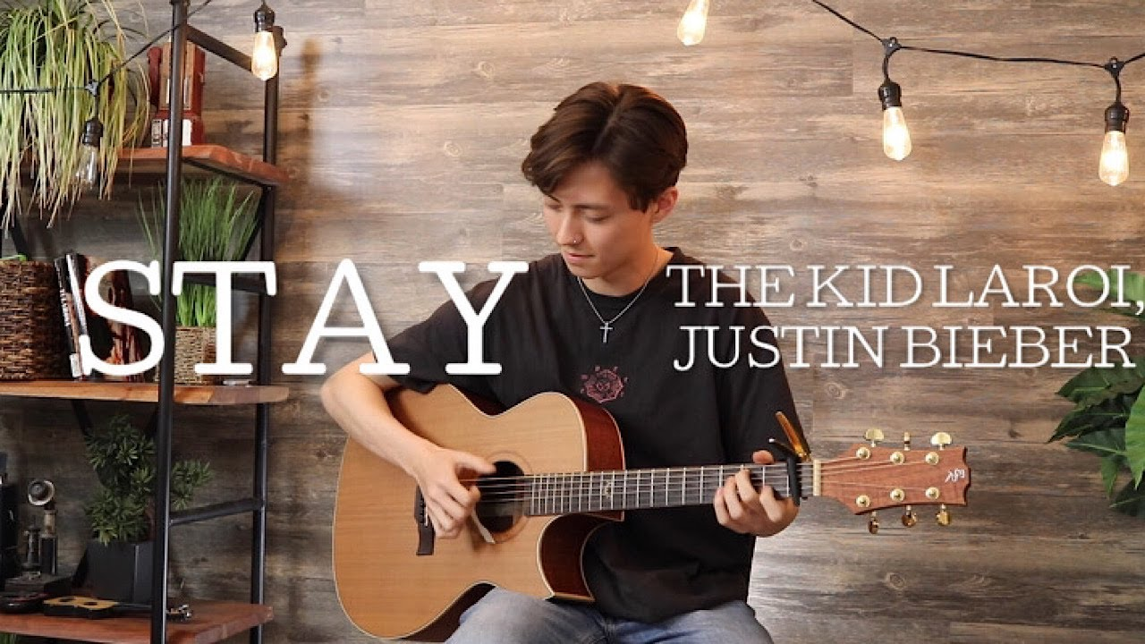 Stay - The Kid LAROI, Justin Bieber - Cover (fingerstyle guitar)