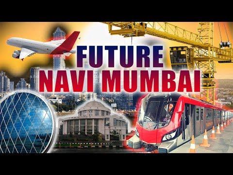 Biggest Future Projects in NAVI MUMBAI.