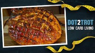 Orange Maple Bourbon Glazed Ham (Low Carb)
