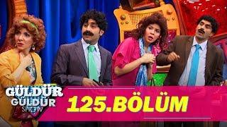 Güldür Güldür Show 125.Bölüm (Tek Parça Full HD)
