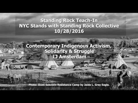Standing Rock Teach In: Contemporary Indigenous Activism with LJ Amsterdam