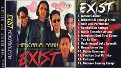 Exist   Full Album   Lagu Lawas Nostalgia   Lagu Malaysia Lama Populer  - Durasi: 1:17:28.