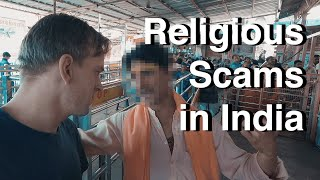 Scammed at Religious Places in India