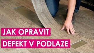 Jak opravit defekt v podlaze