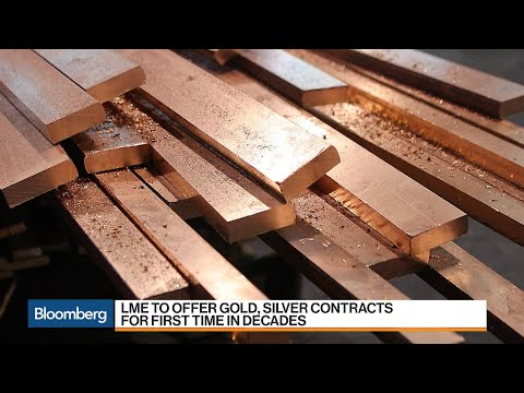 London Metals Exchange Gets Back in the Gold Game