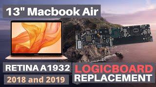 "13"" MacBook Air Retina 2018 and 2019 A1932 Logicboard Replacement"