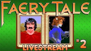 The Faery Tale Adventure (Amiga) - Livestream: Part 2 - Octotiggy
