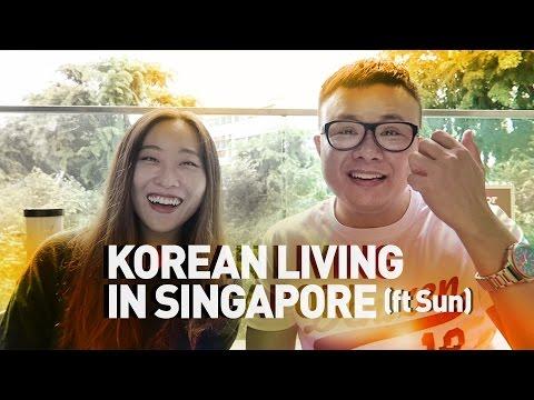 Korean Living in Singapore (ft  Sun)