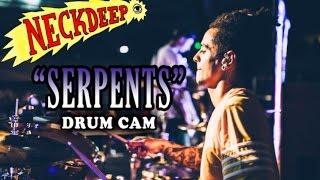 Neck Deep | Serpents | Drum Cam (LIVE)