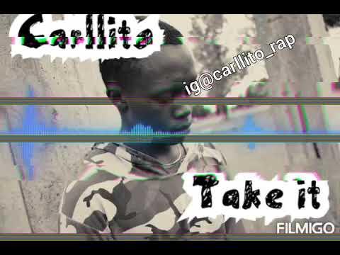 Download Carllito-Take it(official audio)