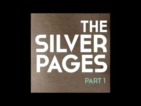 The Silver Pages - Be Thou My Vision