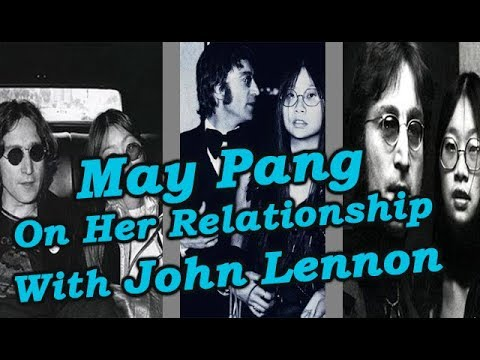 May Pang On Her Relationship With John Lennon